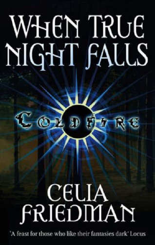 When True Night Falls (Coldfire Trilogy) cover